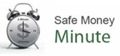 Safe Money Minutes